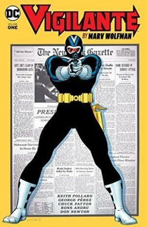 Vigilante by Marv Wolfman Volume 1
