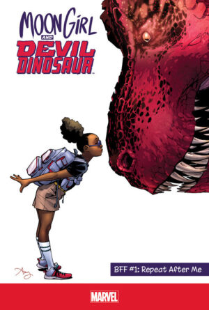 Moon Girl and Devil Dinosaur: BFF #1: Repeat After Me