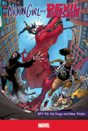 Moon Girl and Devil Dinosaur: BFF #2: Old Dogs and New Tricks