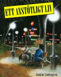 Ett anstötligt liv (2007) omslag