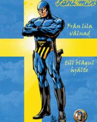 Fantomen – från lila vålnad till blågul hjälte omslag