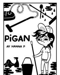 """""""Pigan"""" av Hanna Petersson publicerades ursprungligen i Galago och är en kritik av RUT-avdraget."""