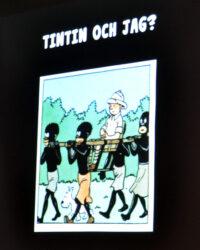 """Introbild till föreläsningen """"Tintin och jag""""."""