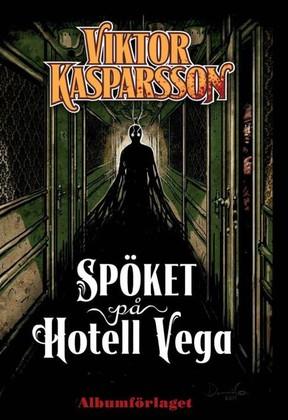 Viktor Kasparsson nr 2: Spöket på Hotell Vega