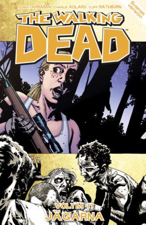 The Walking Dead volym 11: Jägarna