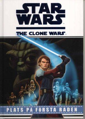 Star Wars: The Clone Wars: Plats på första raden