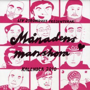 Månadens manshora: kalender 2010