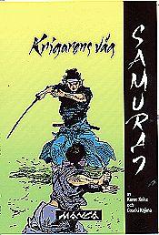 Samuraj volym 1: Krigarens väg