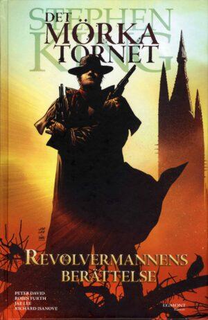 Det mörka tornet nr 1: Revolvermannens berättelse