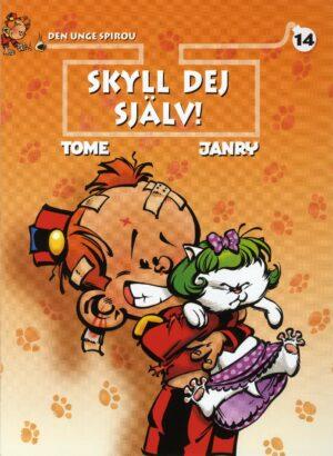 Den unge Spirou nr 14: Skyll dig själv!