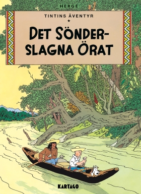 Tintins äventyr nr 6: Det sönderslagna örat