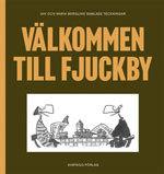 Välkommen till Fjuckby: Jan och Maria Berglins samlade teckningar