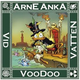 Arne Anka del 9: Voodoo vid vatten