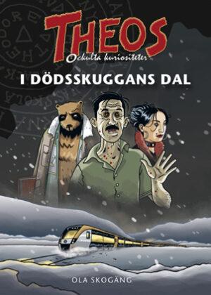 Theos ockulta kuriositeter: I dödsskuggans dal