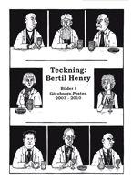 Teckning: Bertil Henry – Bilder i Göteborgs-Posten 2003–2010