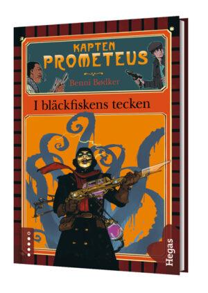 Kapten Prometeus: I bläckfiskens tecken