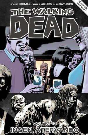 The Walking Dead volym 13: Ingen återvändo