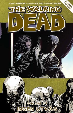 The Walking Dead volym 14: Ingen utväg