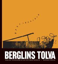 Berglins tolva: samlade teckningar av Jan och Maria Berglin