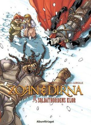Zorn & Dirna nr 3: Soldathordens klor