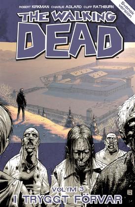 The Walking Dead volym 3: I tryggt förvar