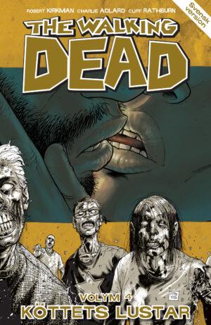 The Walking Dead volym 4: Köttets lustar