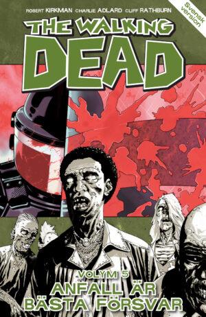 The Walking Dead volym 5: Anfall är bästa försvar