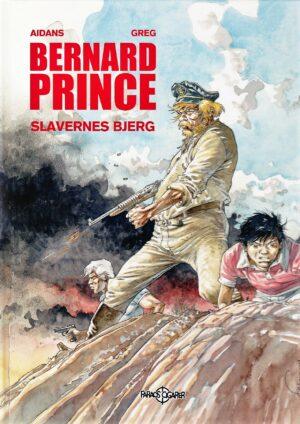 Bernard Prince 17: Slavernes bjerg