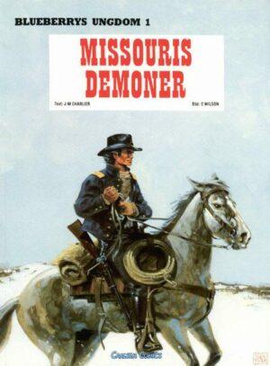 Blueberrys ungdom nr 1: Missouris demoner
