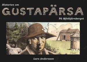 Historien om Gustapärsa på Mjödtjärnberget