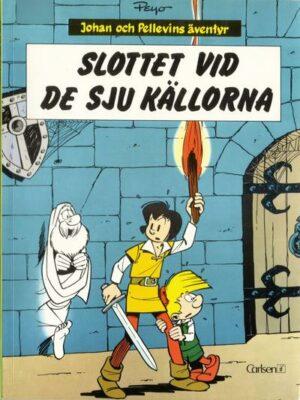 Johan och Pellevins äventyr nr 6: Slottet vid de sju källorna