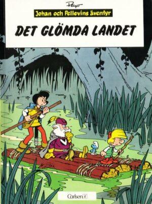 Johan och Pellevins äventyr nr 7: Det glömda landet