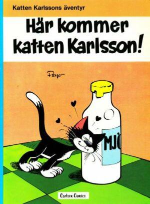 Katten Karlssons äventyr nr 1: Här kommer katten Karlsson!