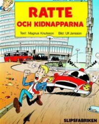 Rattes äventyr nr 1: Ratte och kidnapparna omslag