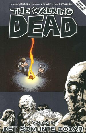 The Walking Dead volym 9: Det som inte dödar