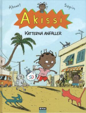 Akissi [1]: Katterna anfaller