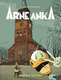 Arne Anka del 12: Mentala selfies