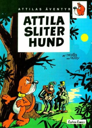 Attilas äventyr nr 1: Attila sliter hund