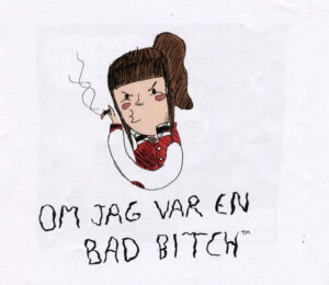 Om jag var en bad bitch
