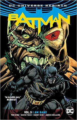 Batman Vol. 3: I am Bane [Rebirth]