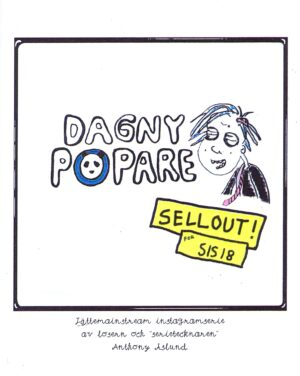 Dagny Popare: Sellout! for SIS-18