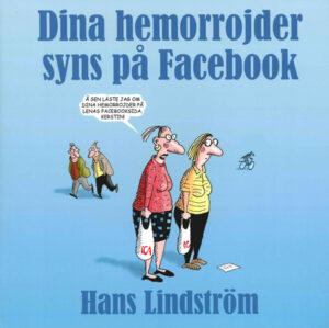 Dina hemorrojder syns på Facebook