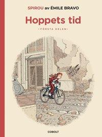 Ett extraordinärt äventyr med Spirou och Nicke [nr 7]: Hoppets tid, första delen