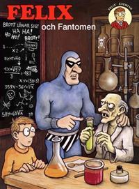 Felix och Fantomen