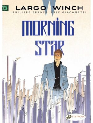 Largo Winch 17: Morning Star