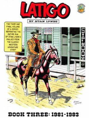 Latigo Book Three: 1982–1983