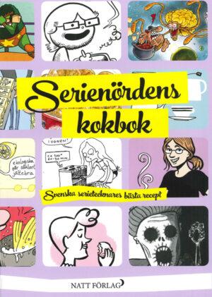 Serienördens kokbok – svenska serietecknares bästa recept