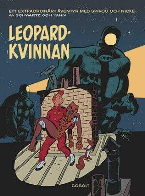 Ett extraordinärt äventyr med Spirou och Nicke: Leopardkvinnan
