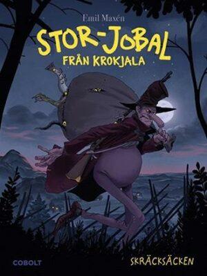 Stor-Jobal från Krokjala 1: Skräcksäcken