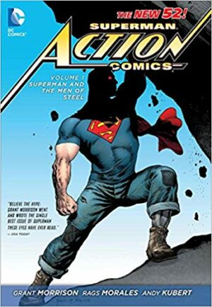 Superman – Action Comics Volume 1: Superman and the Men of Steel